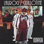 Laurog Guillotine Parousia (Parental Advisory)