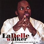 LaDelle Walker Christmas Means More To Me