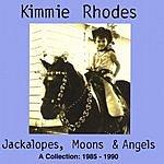 Kimmie Rhodes Jackalopes, Moons & Angels