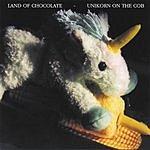 Land Of Chocolate Unikorn On The Cob
