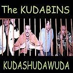 The Kudabins Kudashudawuda