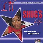 Lil' Shug Lil' Shug's Life
