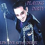 Lee Press-On & The Nails Playing Dirty: LPN Live At The Derby