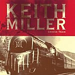 Keith Miller Groove Train