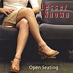 Lesser Known Open Seating