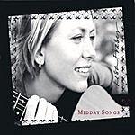 Lisa Fraser Midday Songs