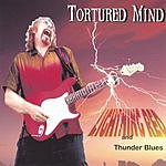 Lightning Red & Thunder Blues Tortured Mind