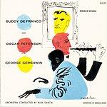 Oscar Peterson Buddy DeFranco & Oscar Peterson Play George Gershwin