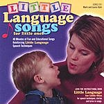 Laura Dyer Little Language Songs For Little Ones
