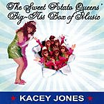Kacey Jones The Sweet Potato Queens' Big-Ass Box Of Music