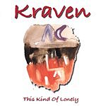 Kraven This Kind Of Lonely