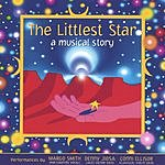 Margo Smith The Littlest Star: A Musical Story