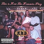 KRD This Is How The Hommies Play (Parental Advisory)