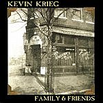 Kevin Krieg Family And Friends