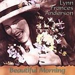 Lynn Frances Anderson Beautiful Morning