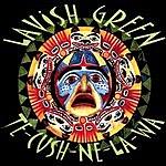 Lavish Green Te-Cush-Ne-La-Wa