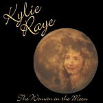 Kylie Raye The Woman In The Moon