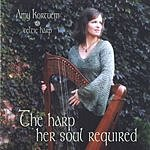 Amy Kortuem The Harp Her Soul Required