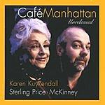 Karen Kuykendall Cafe Manhattan: Unreleased