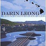 Darin Leong When Home Is Far Away