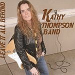 Kathy Thompson Band Leave It All Behind