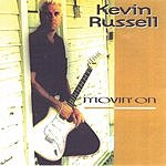 Kevin Russell Movin' On