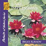 Bruce Kurnow Lake Impressions