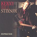 Kenny Bill Stinson Inspiration