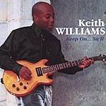 Keith Williams Keep On... Ya'll