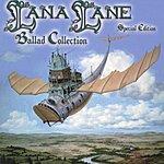 Lana Lane Ballad Collection Special Edition