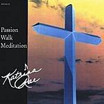Katrina Rae Passion Walk Meditation