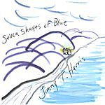 Jimmy T. Harris Seven Shades Of Blue