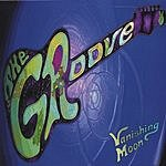 The Groove Vanishing Moon
