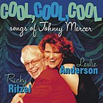 Leslie Anderson Cool, Cool, Cool: Songs Of Johnny Mercer