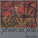 Leon Caraco Pathways And Portals