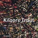 Kilgore Trout Novocaine