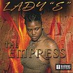Lady 'E' The Empress (Parental Advisory)