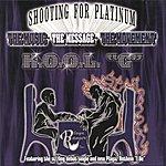 K.O.O.L. 'C' Shooting For Platinum