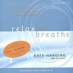 Kate Harding Relax And Breathe