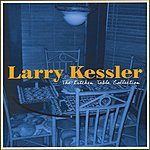Larry Kessler The Kitchen Table Collection