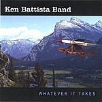 Ken Battista Band Whatever It Takes