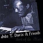 John T. Davis & Friends Last Of The Blues