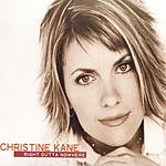 Christine Kane Right Outta Nowhere