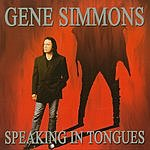 Gene Simmons Speaking In Tongues