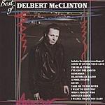 Delbert McClinton Best Of Delbert McClinton