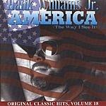 Hank Williams, Jr. Original Classic Hits, Vol.18: America (The Way I See It)