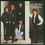 Sawyer Brown The Boys Are Back