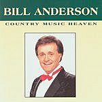 Bill Anderson Country Music Heaven