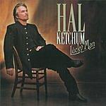 Hal Ketchum Lucky Man