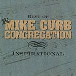 Mike Curb Congregation Best Of The Mike Curb Congregation: Inspirational